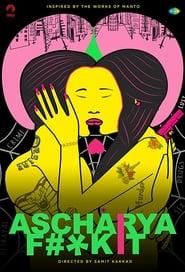 18+ Ascharya Fuck It 2018 Hindi 1080p.WEB-DL.DD 5.1 X264