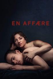 18+ An Affair 2018 English Full Movie 720p BluRay 600MB Download